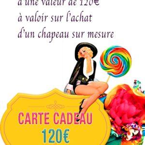Carte Cadeau Chapeau de 120 €